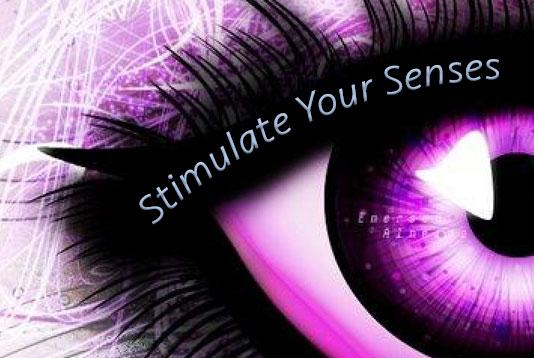 Stimulate your senses graphic